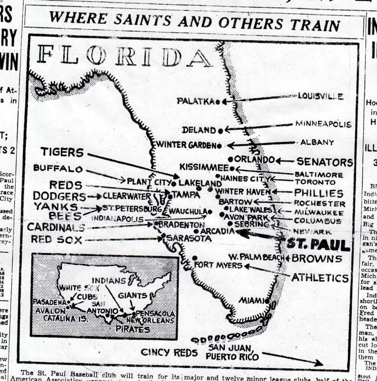 From Palatka, Florida, to San Juan, Puerto Rico: where the boys of summer used to spend theirsprings.